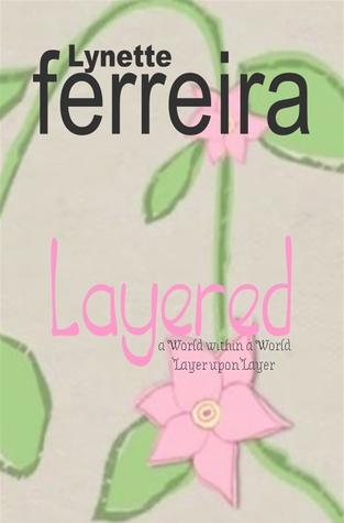 Layered by Lynette Ferreira