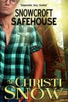 Snowcroft Safehouse (Snowcroft Men, #2)