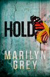 Hold (Hold & Hide #1)