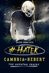 #Hater by Cambria Hebert
