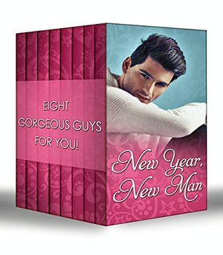 New Year, New Man (Mills & Boon e-Book Collections) Miranda Lee