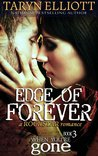 Edge of Forever (When You're Gone, #3)