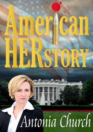 American Herstory  by  Antonia Church