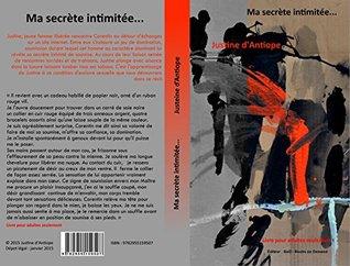 Ma secrète intimité...  by  Justine DAntiope