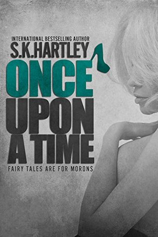 Once upon a Time (A Broken Fairy Tale, #1)