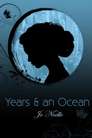 Years & an Ocean