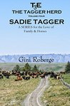 The Tagger Herd: Sadie Tagger