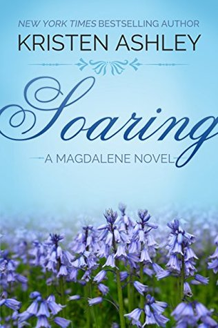 Review: Soaring (Magdalene #2) by Kristen Ashley