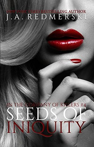 Seeds of Iniquity (In the Company of Killers, #4)