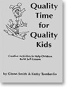 Quality Time for Quality Kids  by  Glenn W. Smith
