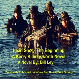 Head Shot - The Beginning - 2nd Ed Bill Ley