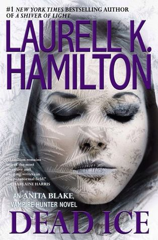 Book Review: Laurell K. Hamilton's Dead Ice