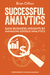 Successful Analytics ebook 2: Gain Business Insights By Managing Google Analytics by Brian Clifton