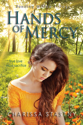 Hands of Mercy (Bending Willow Trilogy, #3)