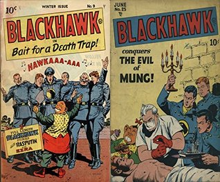 Black Hawk. Issues 9 and 25. With Rasputin and Ezra. Features the Evil of Mung and Bait for a death trap, Golden Age Digital Comics Military and War. Golden Age Military and War Comics