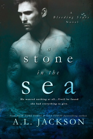 A Stone in the Sea (Bleeding Stars, #1)