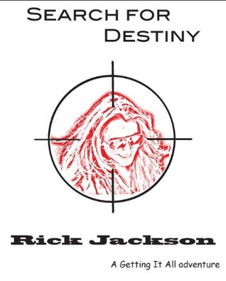 Operation Lindsay (Search for Destiny - Getting It All Book 1) Rick Jackson