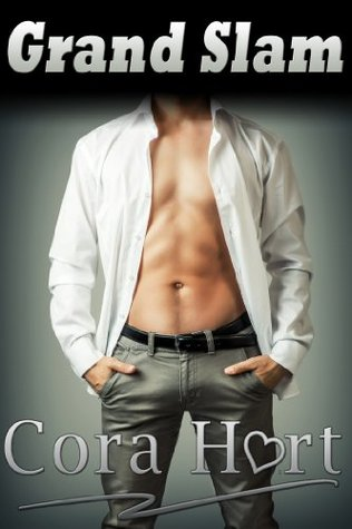 Grand Slam: First Time  by  Cora Hart