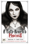 Dark Love (A Cold-Hearted Phoenix, #1)