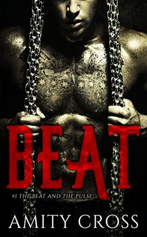 Beat (The Beat and the Pulse #1)