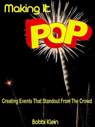 Making It Pop  by  Bobbi Klein