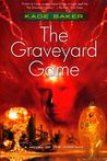 The Graveyard Game (The Company, #4)