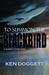 To Summon The Blackbird by Ken Doggett