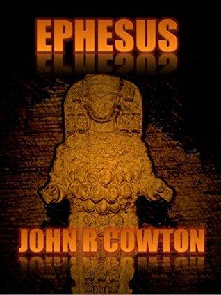 Ephesus John R Cowton