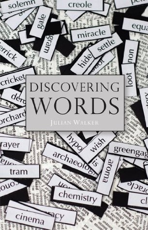 Discovering Words (Shire Discovering 300)  by  Julian Walker