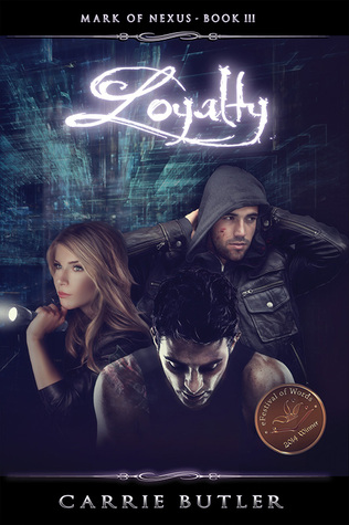 Loyalty (Mark of Nexus, #3)