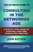 The Ultimate Guide to Consulting in the Networked Age by John Watson