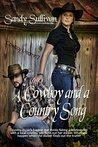 A Cowboy and a Country Song (Cowboy Dreamin' Series Book 7)
