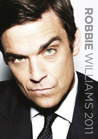 The Official Robbie Williams 2011 A3 Calendar  by  NOT A BOOK