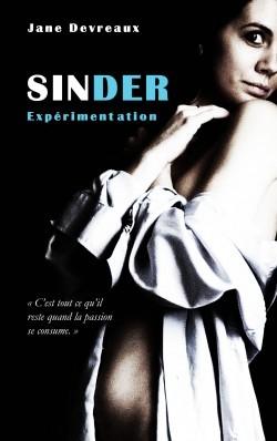 Expérimentation (SINDER, #1)