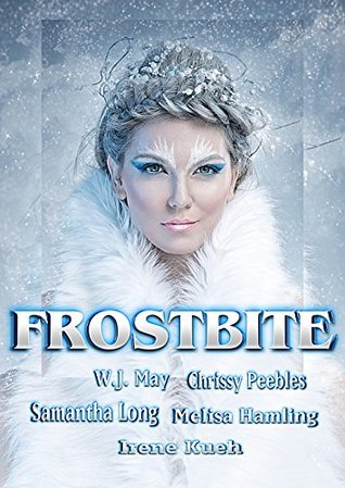 FROSTBITE (A Winter Fantasy Anthology)
