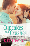 Cupcakes and Crushes (Turtle Pine, #1)