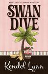 Swan Dive (An Elliott Lisbon Mystery #3)
