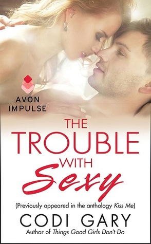 {Review} The Trouble with Sexy by Codi Gary