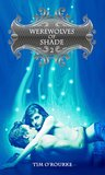 Werewolves of Shade (Book Two)