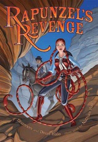 Rapunzel's Revenge (Rapunzel's Revenge, #1)