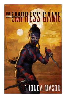 The Empress Game (The Empress Game Trilogy #1)