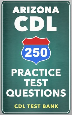 250 Arizona CDL Practice Test Questions CDL Test Bank