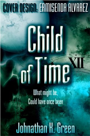 Child of Time  by  Spencer Johnson