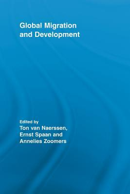 Global Migration and Development  by  A.L. Van Naerssen