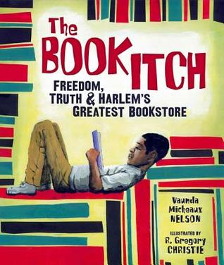 The Book Itch: Freedom, Truth, and Harlem's Greatest Bookstore