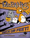 Mr. Pants: Trick or Feet!