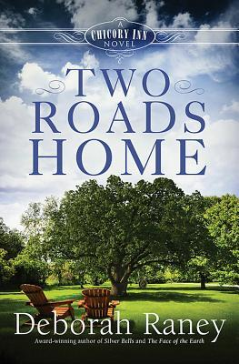 Two Roads Home (Chicory Inn, #2)