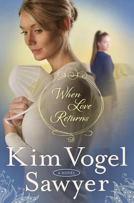 When Love Returns (The Zimmerman Restoration Trilogy #3)