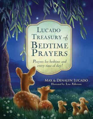 Lucado Treasury of Bedtime Prayers: Prayers for bedtime and every time of day! {Review}