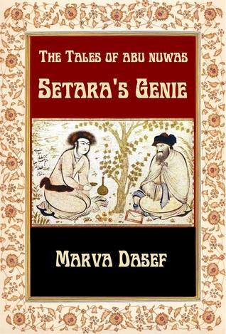 The Tales of Abu Nuwas by Marva Dasef